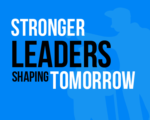 Stronger Leaders…Shaping Tomorrow
